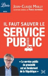 PAGE DE GARDE LIVRE MAILLY il faut sauver le service public